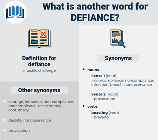 defiance, synonym defiance, another word for defiance, words like defiance, thesaurus defiance