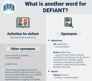 defiant, synonym defiant, another word for defiant, words like defiant, thesaurus defiant