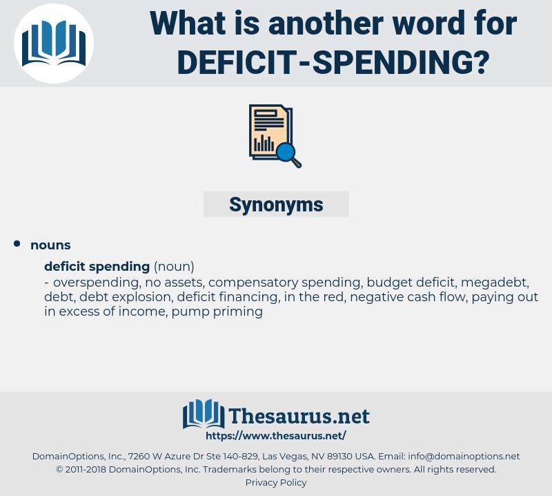 deficit spending, synonym deficit spending, another word for deficit spending, words like deficit spending, thesaurus deficit spending
