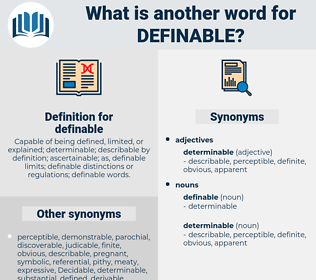 definable, synonym definable, another word for definable, words like definable, thesaurus definable