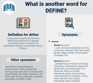 define, synonym define, another word for define, words like define, thesaurus define