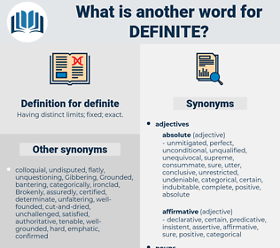 definite, synonym definite, another word for definite, words like definite, thesaurus definite