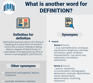 definition, synonym definition, another word for definition, words like definition, thesaurus definition