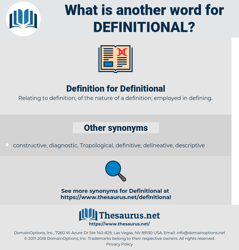 Definitional, synonym Definitional, another word for Definitional, words like Definitional, thesaurus Definitional
