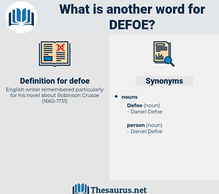defoe, synonym defoe, another word for defoe, words like defoe, thesaurus defoe