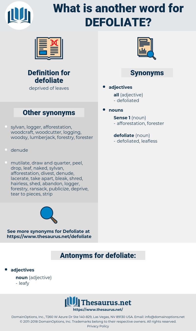 defoliate, synonym defoliate, another word for defoliate, words like defoliate, thesaurus defoliate