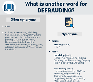 Defrauding, synonym Defrauding, another word for Defrauding, words like Defrauding, thesaurus Defrauding