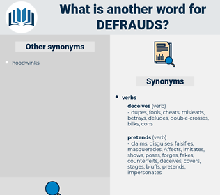 defrauds, synonym defrauds, another word for defrauds, words like defrauds, thesaurus defrauds