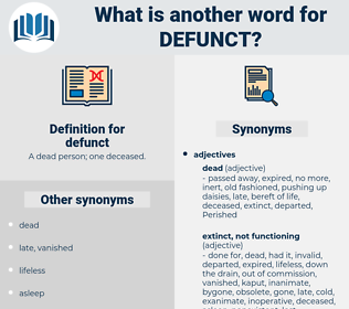 defunct, synonym defunct, another word for defunct, words like defunct, thesaurus defunct