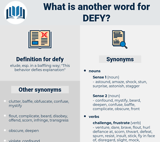 defy, synonym defy, another word for defy, words like defy, thesaurus defy
