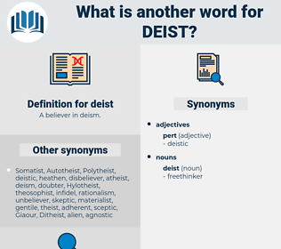 deist, synonym deist, another word for deist, words like deist, thesaurus deist