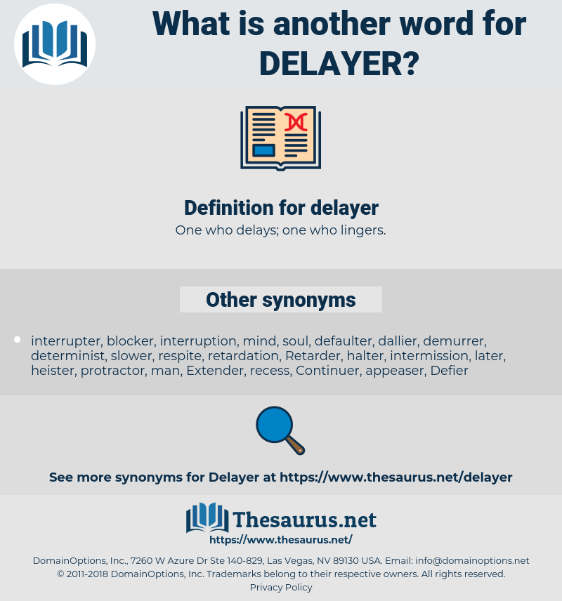 delayer, synonym delayer, another word for delayer, words like delayer, thesaurus delayer