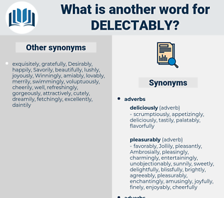 delectably, synonym delectably, another word for delectably, words like delectably, thesaurus delectably