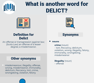 Delict, synonym Delict, another word for Delict, words like Delict, thesaurus Delict