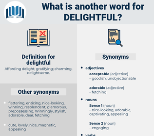 delightful, synonym delightful, another word for delightful, words like delightful, thesaurus delightful