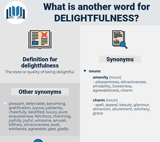 delightfulness, synonym delightfulness, another word for delightfulness, words like delightfulness, thesaurus delightfulness