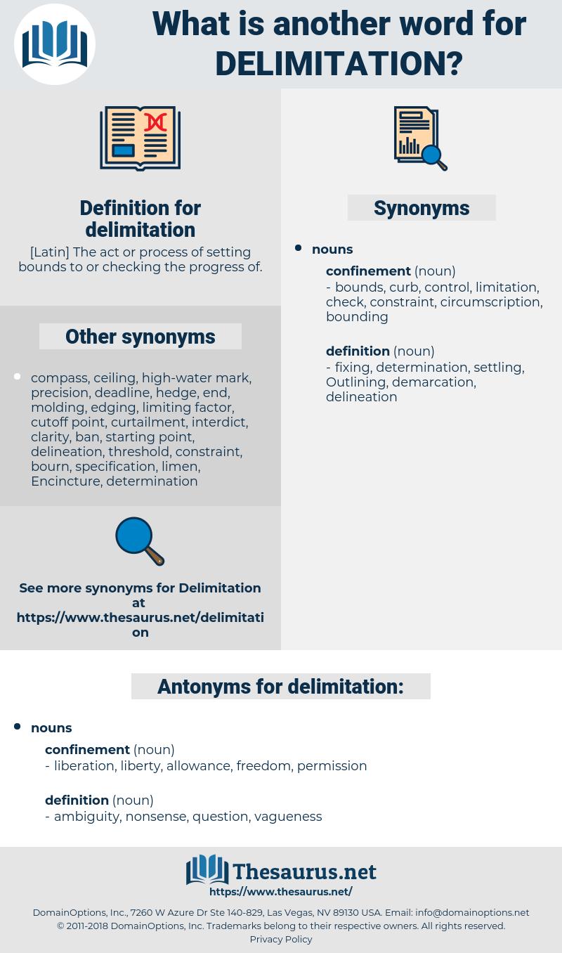 delimitation, synonym delimitation, another word for delimitation, words like delimitation, thesaurus delimitation