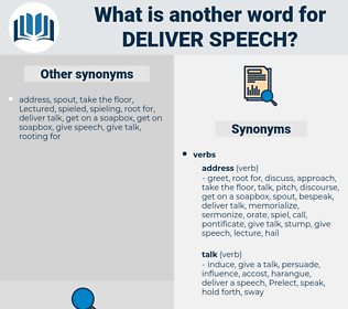 deliver speech, synonym deliver speech, another word for deliver speech, words like deliver speech, thesaurus deliver speech