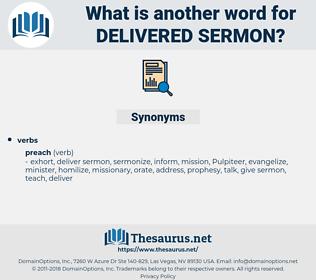 delivered sermon, synonym delivered sermon, another word for delivered sermon, words like delivered sermon, thesaurus delivered sermon