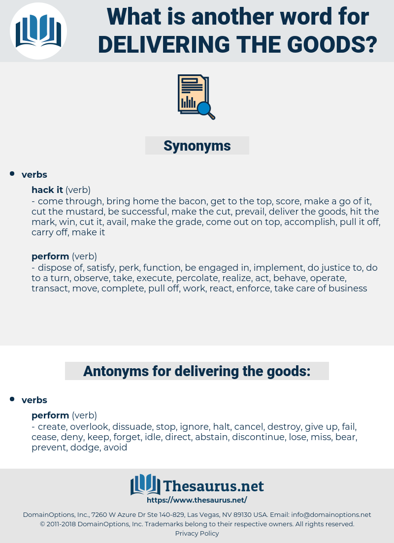 delivering the goods, synonym delivering the goods, another word for delivering the goods, words like delivering the goods, thesaurus delivering the goods