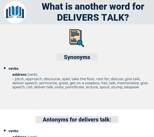 delivers talk, synonym delivers talk, another word for delivers talk, words like delivers talk, thesaurus delivers talk