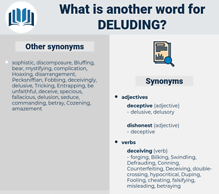 Deluding, synonym Deluding, another word for Deluding, words like Deluding, thesaurus Deluding