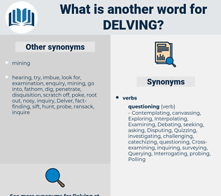 Delving, synonym Delving, another word for Delving, words like Delving, thesaurus Delving