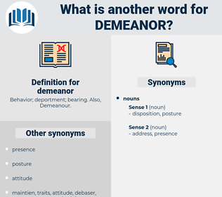 demeanor, synonym demeanor, another word for demeanor, words like demeanor, thesaurus demeanor