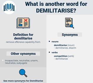 demilitarise, synonym demilitarise, another word for demilitarise, words like demilitarise, thesaurus demilitarise