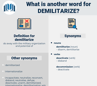 demilitarize, synonym demilitarize, another word for demilitarize, words like demilitarize, thesaurus demilitarize