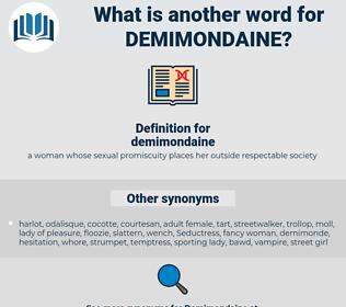 demimondaine, synonym demimondaine, another word for demimondaine, words like demimondaine, thesaurus demimondaine