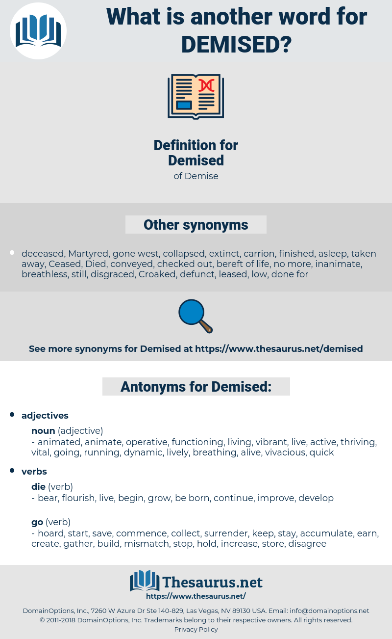 Demised, synonym Demised, another word for Demised, words like Demised, thesaurus Demised