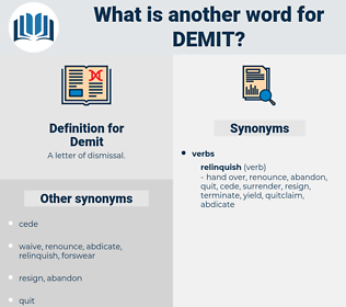 Demit, synonym Demit, another word for Demit, words like Demit, thesaurus Demit