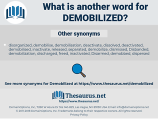 demobilized, synonym demobilized, another word for demobilized, words like demobilized, thesaurus demobilized