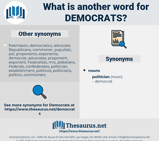 Democrats, synonym Democrats, another word for Democrats, words like Democrats, thesaurus Democrats