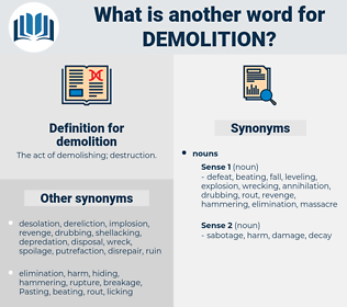 demolition, synonym demolition, another word for demolition, words like demolition, thesaurus demolition