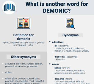 demonic, synonym demonic, another word for demonic, words like demonic, thesaurus demonic