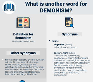 demonism, synonym demonism, another word for demonism, words like demonism, thesaurus demonism