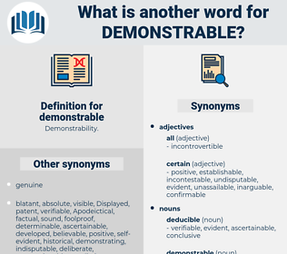 demonstrable, synonym demonstrable, another word for demonstrable, words like demonstrable, thesaurus demonstrable