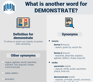 demonstrate, synonym demonstrate, another word for demonstrate, words like demonstrate, thesaurus demonstrate