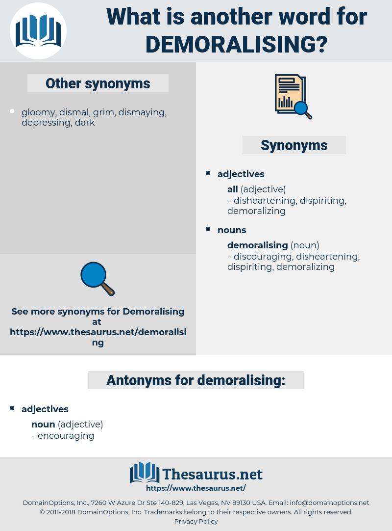 demoralising, synonym demoralising, another word for demoralising, words like demoralising, thesaurus demoralising