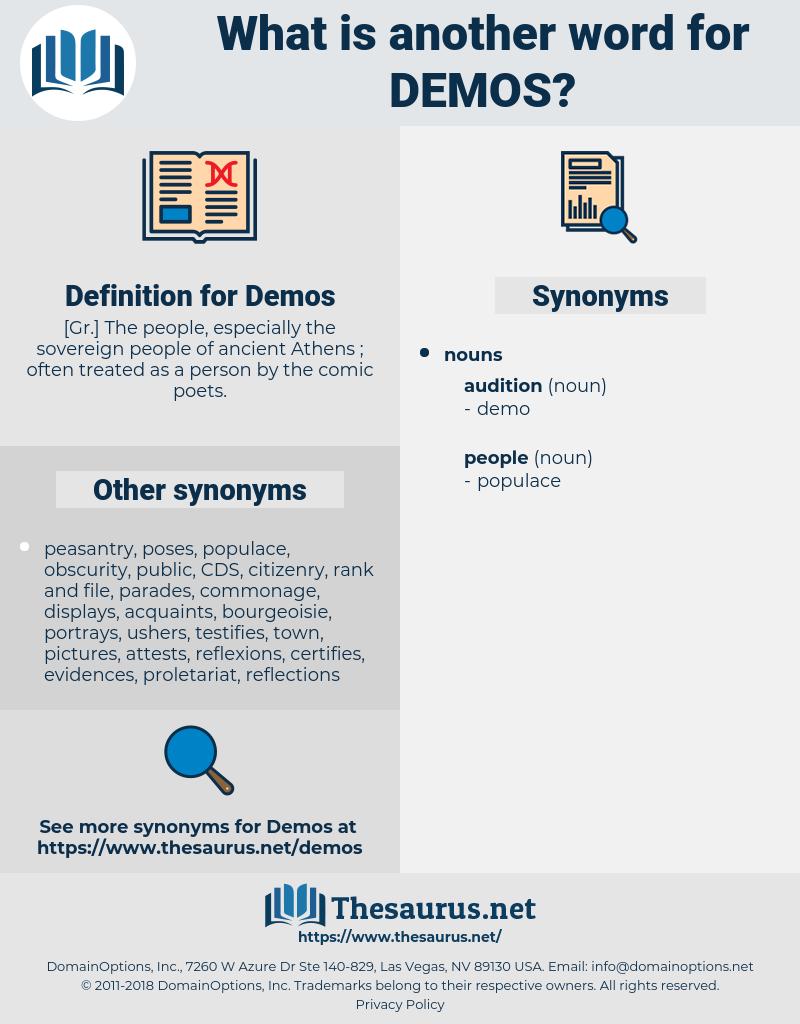Demos, synonym Demos, another word for Demos, words like Demos, thesaurus Demos