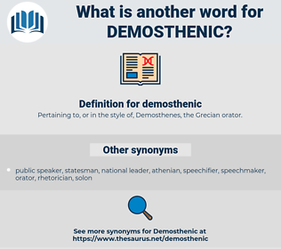 demosthenic, synonym demosthenic, another word for demosthenic, words like demosthenic, thesaurus demosthenic