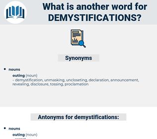 demystifications, synonym demystifications, another word for demystifications, words like demystifications, thesaurus demystifications