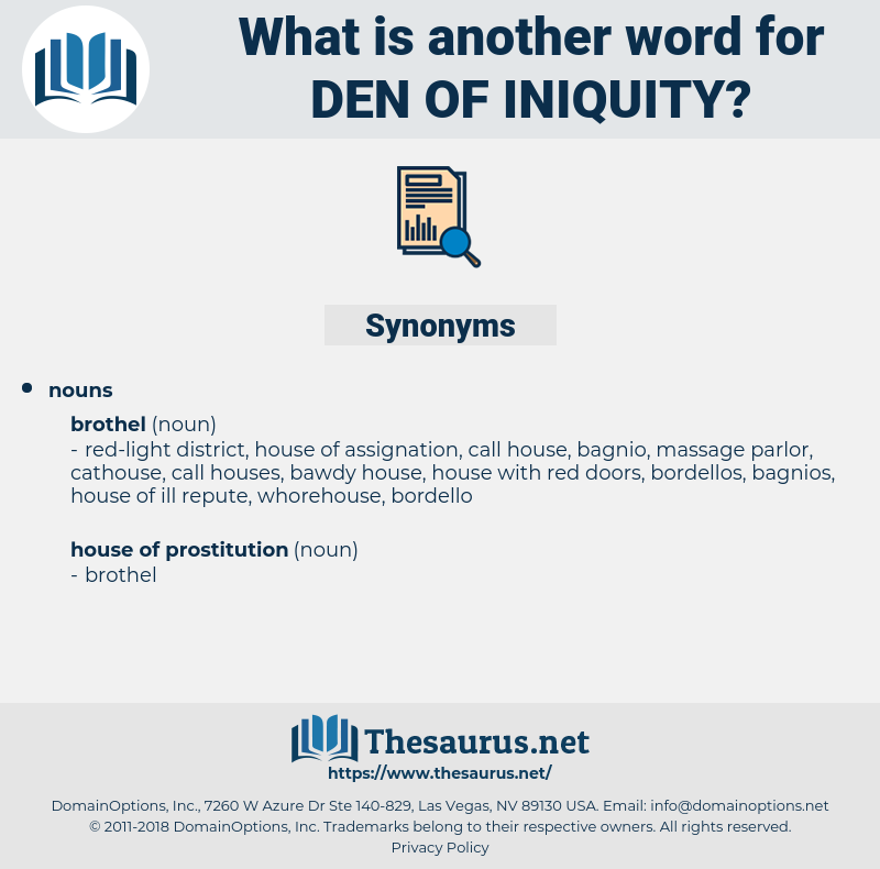 den of iniquity, synonym den of iniquity, another word for den of iniquity, words like den of iniquity, thesaurus den of iniquity
