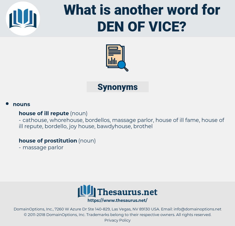 den of vice, synonym den of vice, another word for den of vice, words like den of vice, thesaurus den of vice