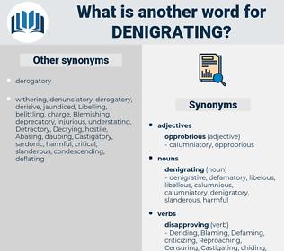 denigrating, synonym denigrating, another word for denigrating, words like denigrating, thesaurus denigrating