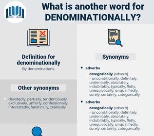denominationally, synonym denominationally, another word for denominationally, words like denominationally, thesaurus denominationally