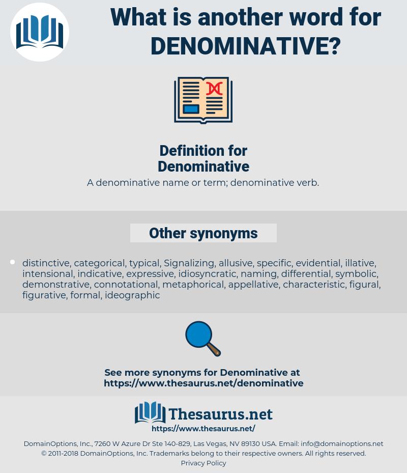 Denominative, synonym Denominative, another word for Denominative, words like Denominative, thesaurus Denominative