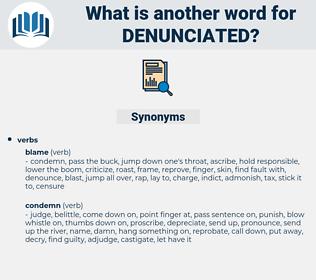 denunciated, synonym denunciated, another word for denunciated, words like denunciated, thesaurus denunciated
